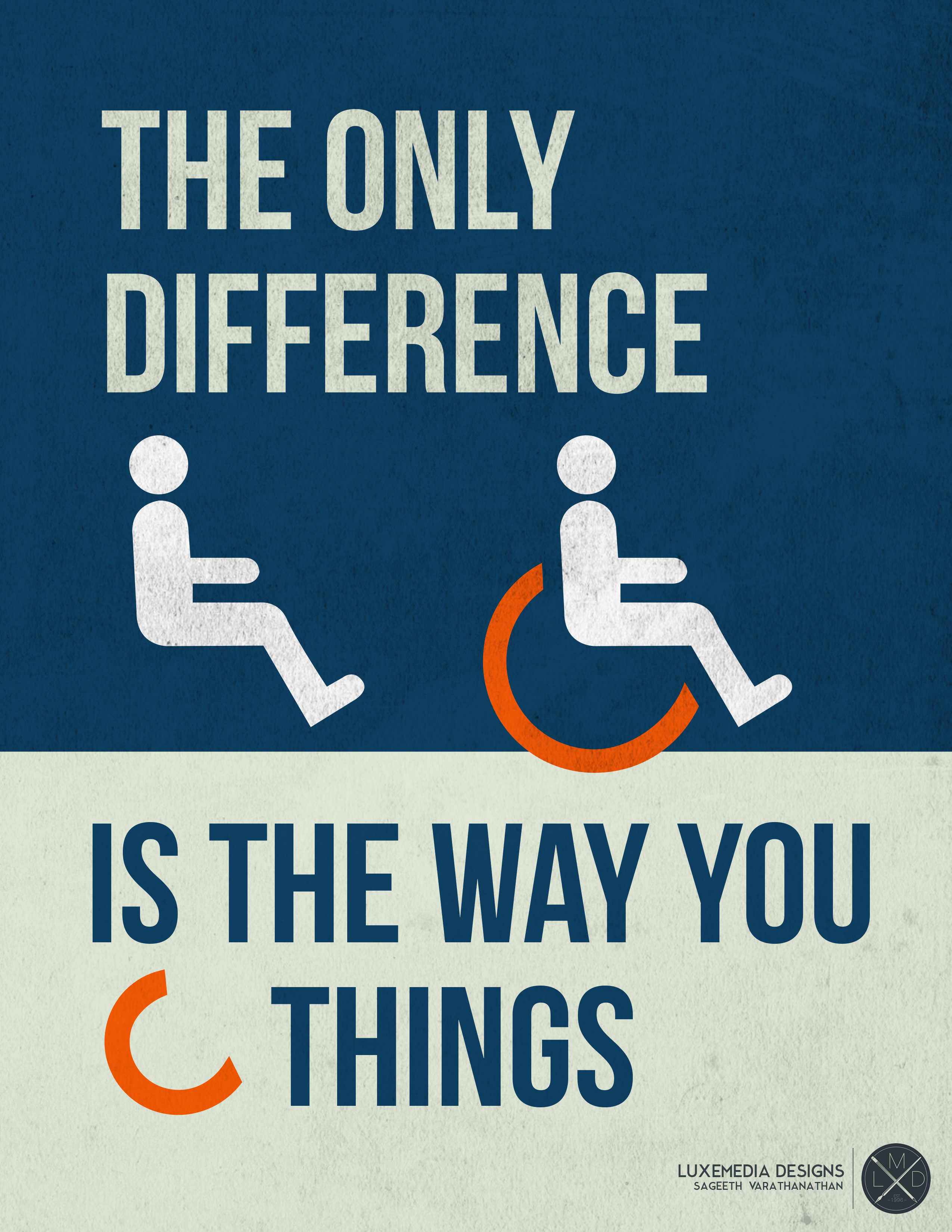 Wheelchair image saying, the only difference is the way you see things